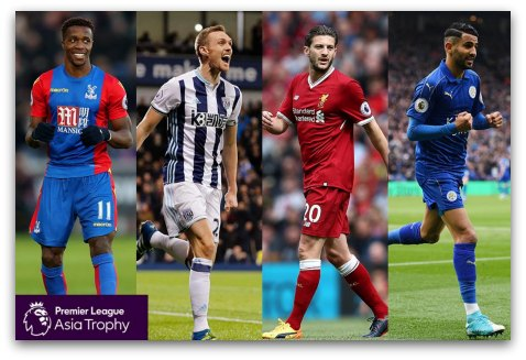 Premier League Asia Trophy: Liverpool, Leicester City, West Brom and Crystal Palace